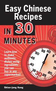 Easy Chinese Recipes in 30 Minutes