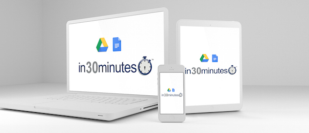 Google Drive & Docs In 30 Minutes video classes