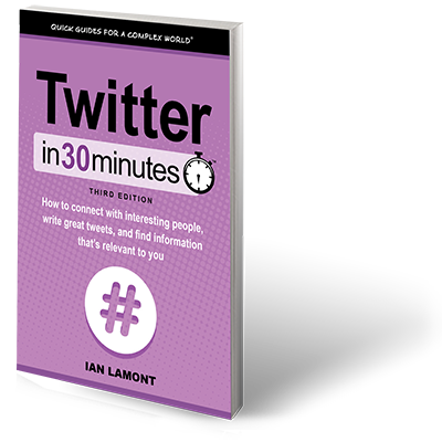 Twitter In 30 Minutes paperback